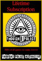 Thought Police Backer Bundles (Ultimate Member) [BUNDLE]