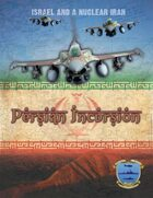 Persian Incursion (all three booklets)