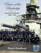 Dawn of the Battleship Player's Handbook