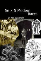 5e x 5 Modern Races