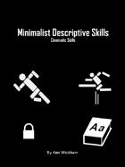 Minimalist Descriptive Skills