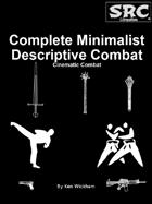 Complete Minimalist Descriptive Combat