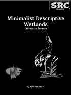 Minimalist Descriptive Wetlands