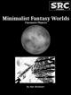 Minimalist Fantasy Worlds
