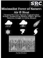 Minimalist Force of Nature: Air & Heat