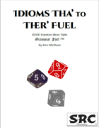 Idioms Tha' to Ther' Fuel