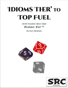 Idioms Ther' to Top Fuel