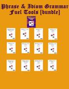 Phrase & Idiom Grammar Fuel Tools [BUNDLE]