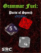 Grammar Fuel: Parts of Speech