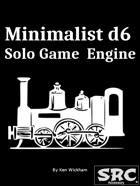 Minimalist d6 Solo Game Engine