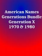 American Names Generation X [BUNDLE]