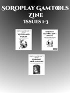 SoRoPlay GamTools Zine 1—3 [BUNDLE]