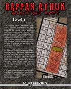 Rappan Athuk Adventure Maps: Level 1