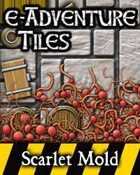 e-Adventure Tiles: Hazards - Scarlet Mold