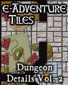 e-Adventure Tiles: Dungeon Details Vol. 2