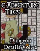 e-Adventure Tiles: Dungeon Details Vol. 2