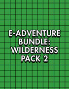e-Adventure Bundle: Wilderness Pack 2 [BUNDLE]