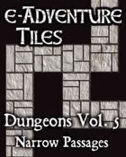 e-Adventure Tiles: Dungeons Vol. 5 - Narrow Passages