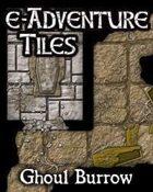 e-Adventure Tiles: Ghoul Burrow