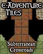 e-Adventure Tiles: Subterranean Crossroads