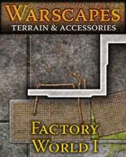 Warscapes: Factory World I