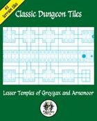 Classic Dungeon Tiles: Lesser Temples of Greygax and Arnemoor