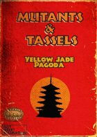 Mutants & Tassels: Yellow Jade Pagoda