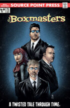 The Boxmasters:  A Twisted Tale Through Time