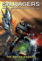 Salvagers Vol. 2: Wreck Raiders