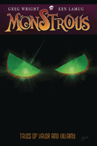 Monstrous v1: Tales of Valor and Villainy