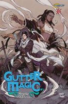 Gutter Magic: Smoke and Mirrors #1