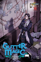 Gutter Magic: Smoke and Mirrors #2