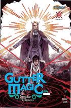 Gutter Magic: Smoke and Mirrors #4