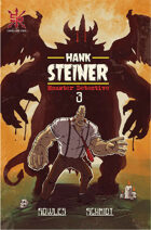 Hank Steiner:  Monster Detective #3