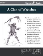 A Clan of Wretches