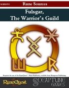 Fulsgar, the Warriors' Guild