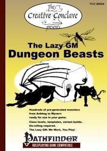 The Lazy GM: Dungeon Beasts - Pathfinder Edition