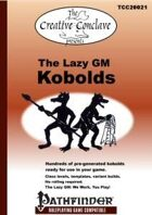 The Lazy GM: Kobolds - Pathfinder Edition