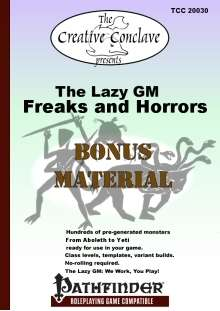 The Lazy GM: Freaks and Horrors Bonus Material (Pathfinder)