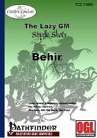 The Lazy GM Single Shots: Behir