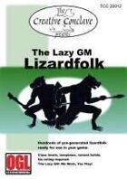 The Lazy GM: Lizardfolk