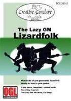 The Lazy GM: Lizardfolk