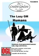 The Lazy GM: Humans