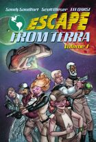 Escape From Terra, Volume 1 [BUNDLE]