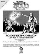 The Folio #3.5 Dire Run to House Fleetwood! [Mini-Adventure]