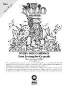 The Folio #15.6 Lost Among the Crystals [Mini-Adventure WS2.6]