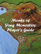 Monks of Yong Monastery Player's Guide