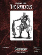 Fearsome Foes: The Ravenous