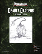 Deadly Gardens: Scorpion Cactus