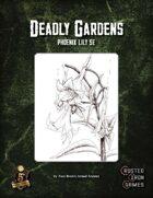 Deadly Gardens: Phoenix Lily 5E